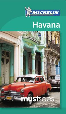 Michelin Must Sees Havana Cover Image