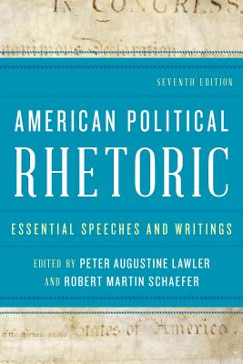 American Political Rhetoric: Essential Speeches and Writings, Seventh Edition Cover Image