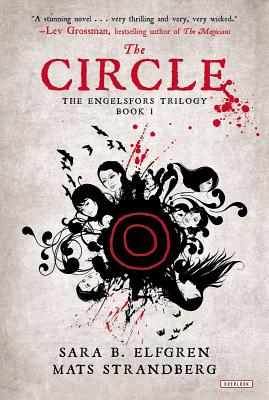 The Circle: Book I (Engelsfors #1) Cover Image