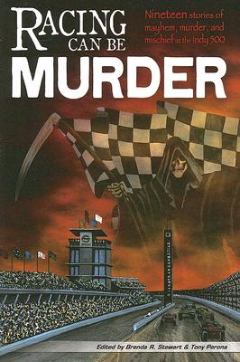 Racing Can Be Murder: Speed City Indiana Chapter of Sisters in Crime Cover Image
