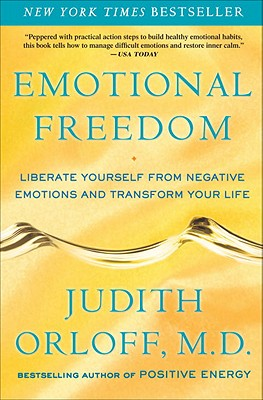 Emotional Freedom: Liberate Yourself from Negative Emotions and Transform Your Life Cover Image