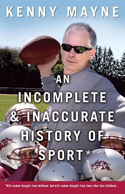 An Incomplete and Inaccurate History of Sport Cover