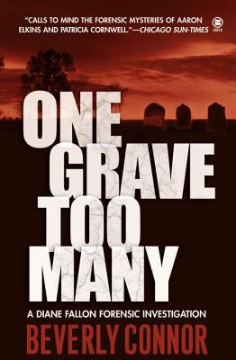 One Grave Too Many (Diane Fallon Forensic #1) Cover Image