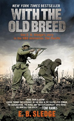 With the Old Breed: At Peleliu and Okinawa Cover Image