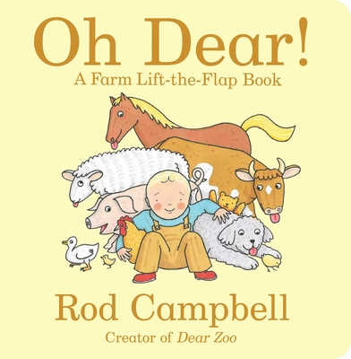 Oh Dear!: A Farm Lift-the-Flap Book (Dear Zoo & Friends) Cover Image