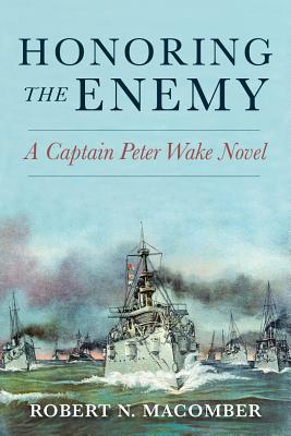 Honoring the Enemy: A Captain Peter Wake Novel Cover Image