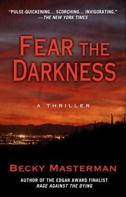Fear the Darkness: A Thriller Cover Image