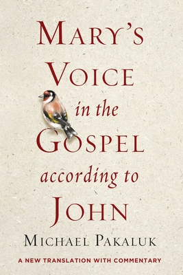 Mary's Voice in the Gospel According to John: A New Translation with Commentary Cover Image