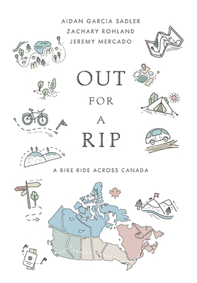 Out for a Rip: A Bike Ride Across Canada Cover Image