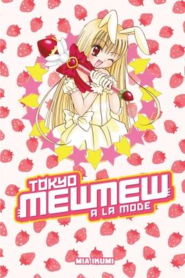 Tokyo Mew Mew a la Mode Omnibus Cover