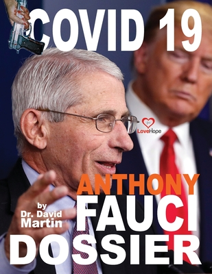 Covid 19 and Anthony Fauci Dossier Cover Image