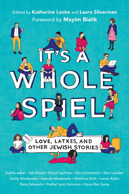 It's a Whole Spiel: Love, Latkes, and Other Jewish Stories Cover Image