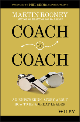 Coach to Coach: An Empowering Story about How to Be a Great Leader Cover Image