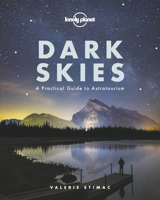Dark Skies (Lonely Planet) Cover Image