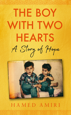 The Boy with Two Hearts: A Story of Hope Cover Image