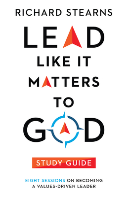 Cover for Lead Like It Matters to God Study Guide
