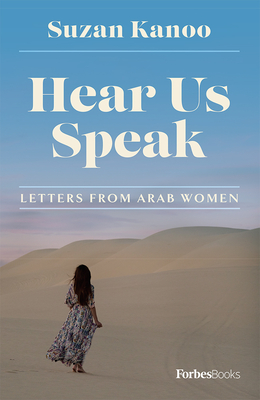 Hear Us Speak: Letters from Arab Women Cover Image