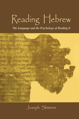 Reading Hebrew: The Language and the Psychology of Reading It Cover Image
