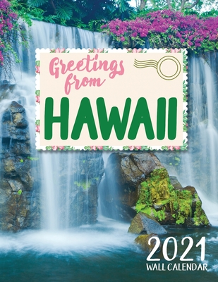 Greetings from Hawaii 2021 Wall Calendar Cover Image