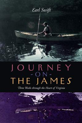 Journey on the James: Three Weeks Through the Heart of Virginia Cover Image