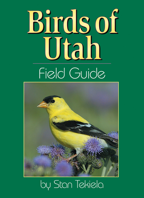 Birds of Utah Field Guide (Bird Identification Guides) Cover Image