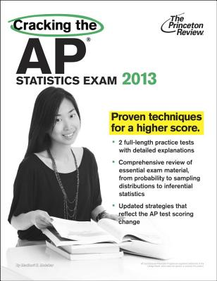 Cracking the AP Statistics Exam, 2013 Edition Cover Image
