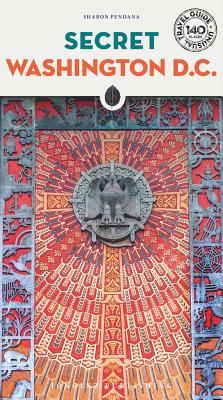 Secret Washington D.C. (Secret Guides) Cover Image