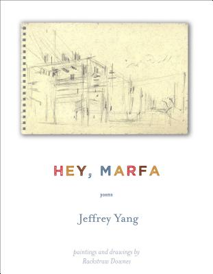 Hey, Marfa: Poems Cover Image