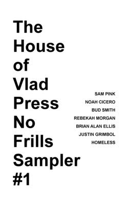 The House of Vlad Press No Frills Sampler #1 Cover Image