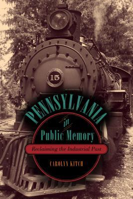 Cover for Pennsylvania in Public Memory