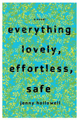 Everything Lovely, Effortless, Safe Cover