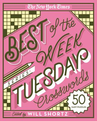 The New York Times Best Of The Week Series Tuesday Crosswords 50