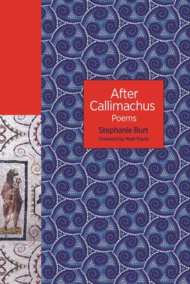 After Callimachus: Poems (Lockert Library of Poetry in Translation #139) Cover Image