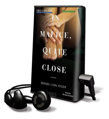In Malice, Quite Close (Playaway Adult Fiction) Cover Image
