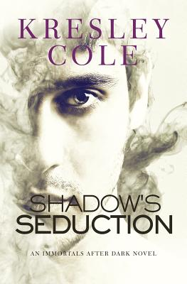 Shadow's Seduction (Immortals After Dark #17) Cover Image