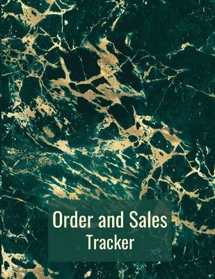 Order and Sales Tracker: Customer Order Form BookSales order tracker for small businessOrder sales log book Cover Image
