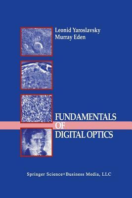 Fundamentals of Digital Optics: Digital Signal Processing in Optics and Holography Cover Image