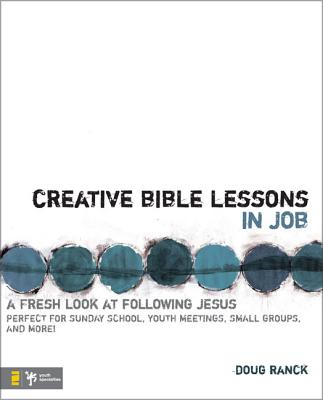 Creative Bible Lessons in Job: A Fresh Look at Following Jesus Cover Image