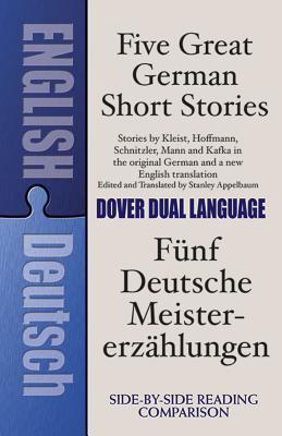 Five Great German Short Stories: A Dual-Language Book (Dover Dual Language German) Cover Image