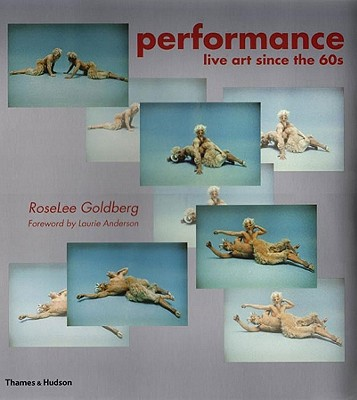 Performance: Live Art Since the 60s Cover Image