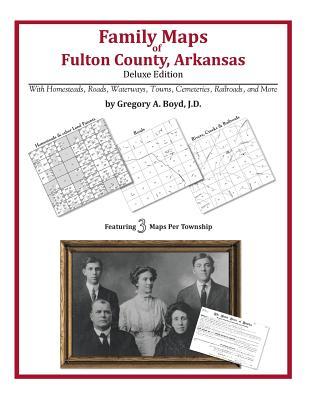 Family Maps of Fulton County, Arkansas Cover Image