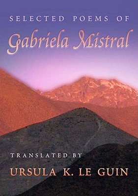 Selected Poems of Gabriela Mistral Cover Image