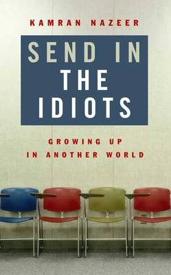 Cover for Send in the Idiots