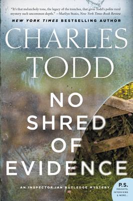 No Shred of Evidence: An Inspector Ian Rutledge Mystery (Inspector Ian Rutledge Mysteries #11) Cover Image