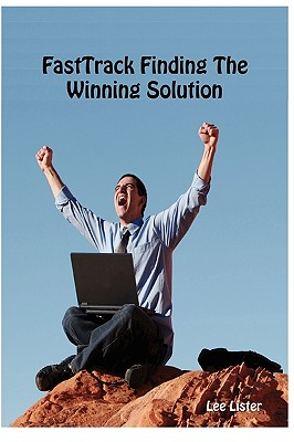 Fasttrack Finding the Winning Solution Cover Image