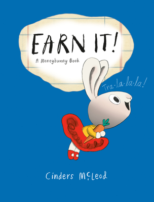 Earn It! (A Moneybunny Book) Cover Image