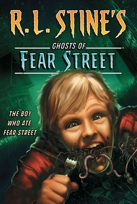 The Boy Who Ate Fear Street Cover