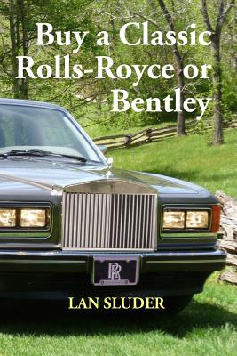 Buy a Classic Rolls-Royce or Bentley Cover Image