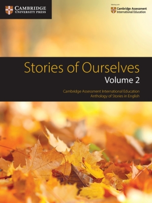 Stories of Ourselves: Volume 2: Cambridge Assessment International Education Anthology of Stories in English (Cambridge International Igcse) Cover Image