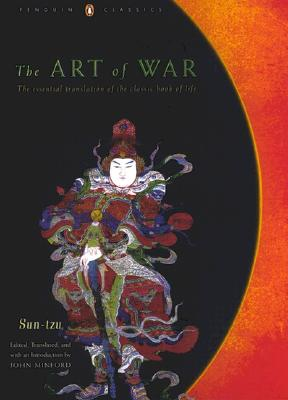 The Art of War: The Essential Translation of the Classic Book of Life (Penguin Classics Deluxe Edition) Cover Image